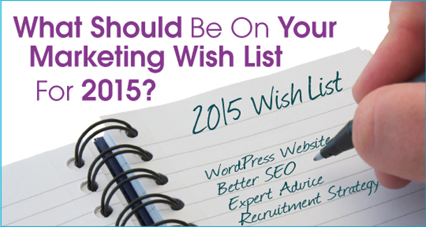 What's on Your 2015 Home Care Marketing Wish List?