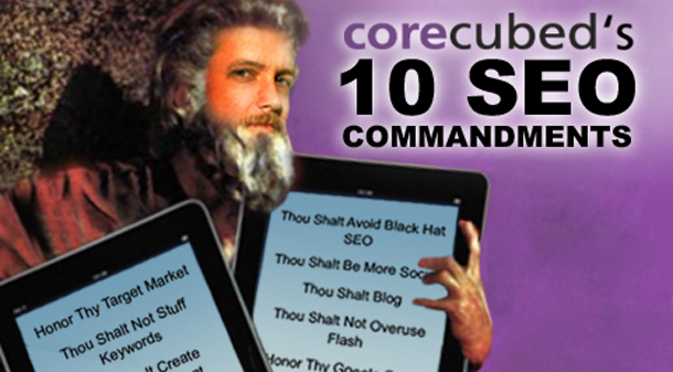 The Ten Commandments of SEO (for the Layman)