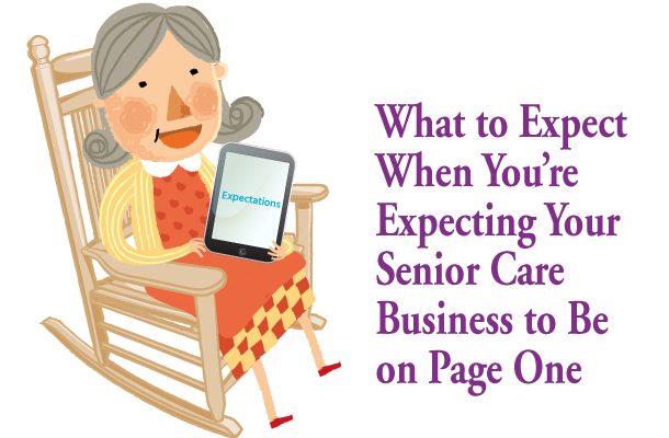 What to Expect When You're Expecting Your Senior Care Business to Be on Page One of Search Results