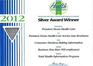 2012 National Health Information Silver AwardPremiere Home Health Care Service Line Brochures