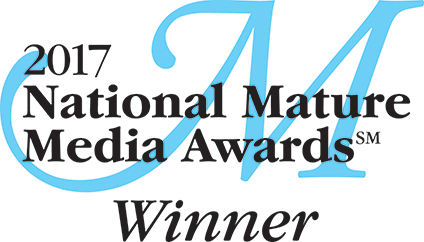 Five-time 2017 National MatureMedia Awards Winner