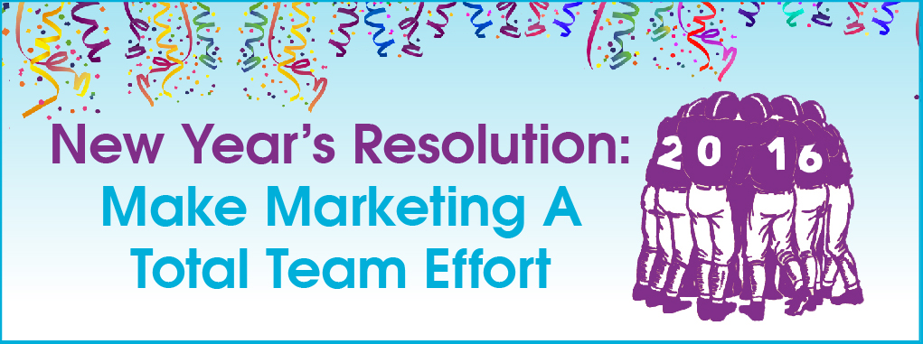 Online Live Webcast: New Year's Resolution: Make Marketing a Total Team Effort photo