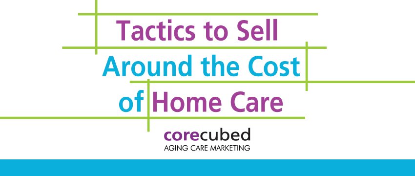 "Webcast: Tactics to ""Sell Around"" the Cost of Home Care photo"