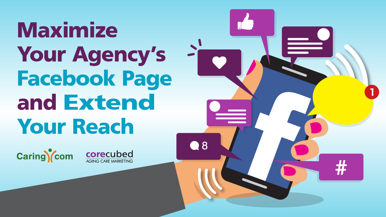 Maximize Your Agency's Facebook Page and Extend Your Reach