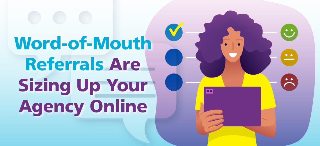 """Featured image for """"Word-of-Mouth Home Care Referrals Are Sizing Up Your Agency Online"""""""